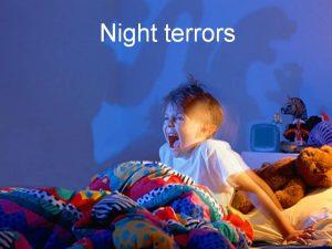 nightmares and night terrors
